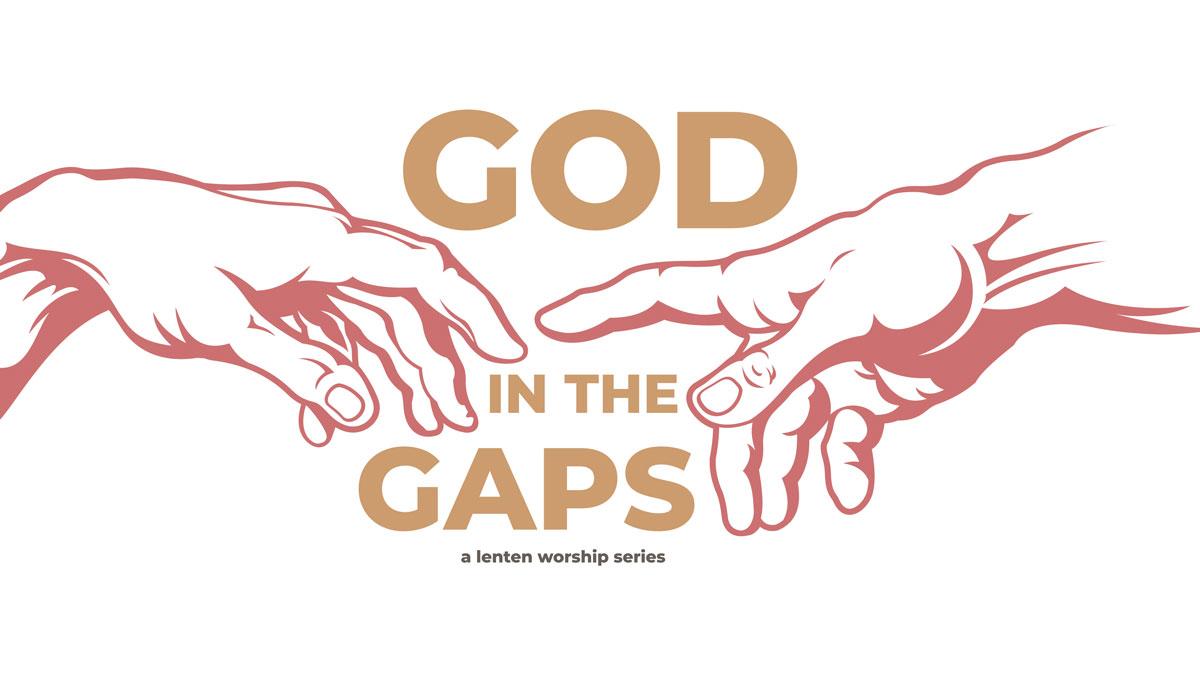 God in the Gaps